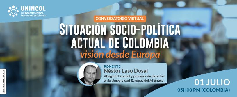 UNINCOL organiza conversatorio sobre la situación socio-política actual de Colombia