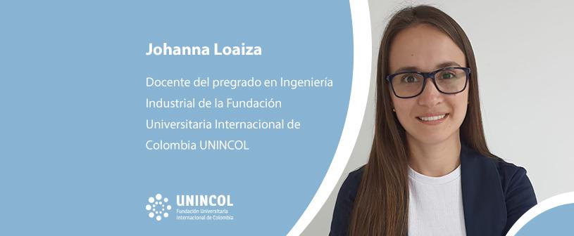 Entrevista a Johanna Loaiza, docente del pregrado en Ingeniería Industrial